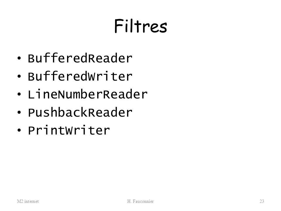 Filtres BufferedReader BufferedWriter LineNumberReader PushbackReader