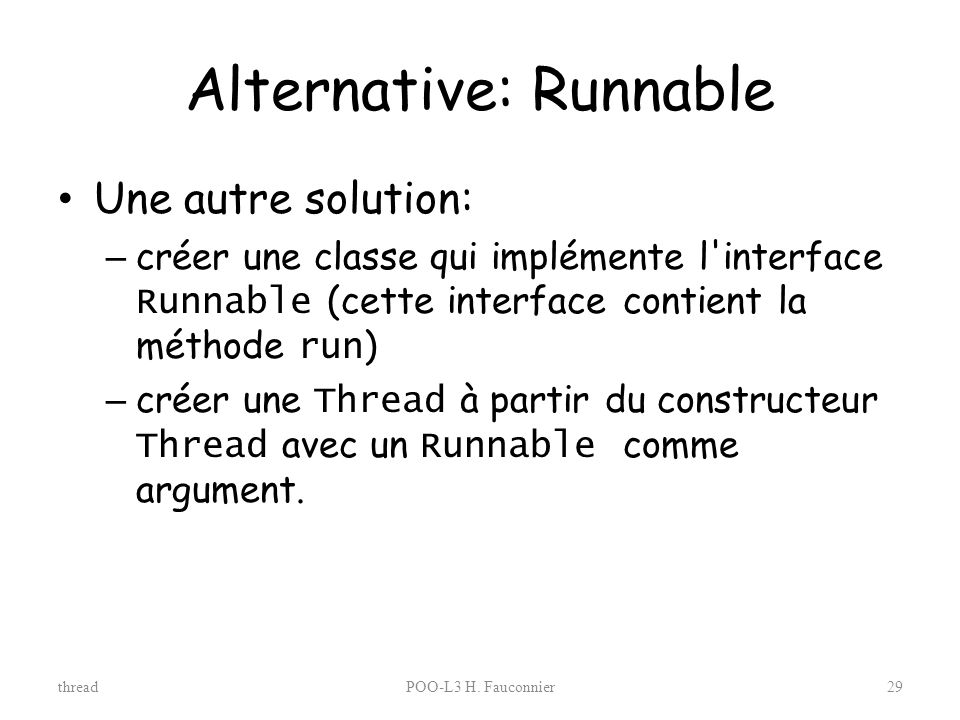 Alternative: Runnable