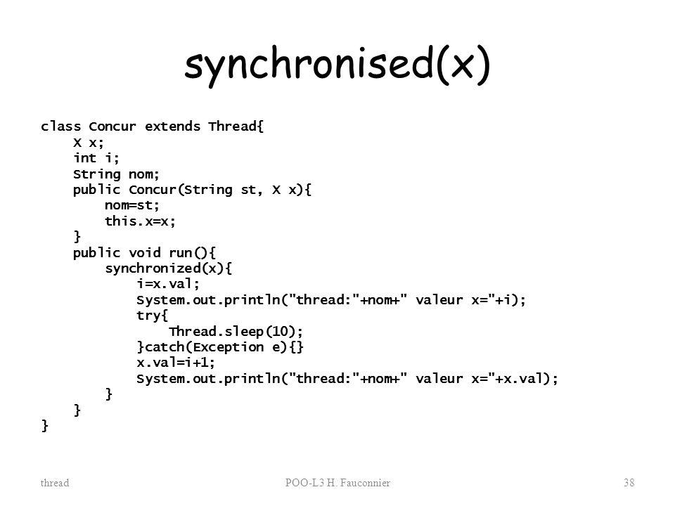 synchronised(x)
