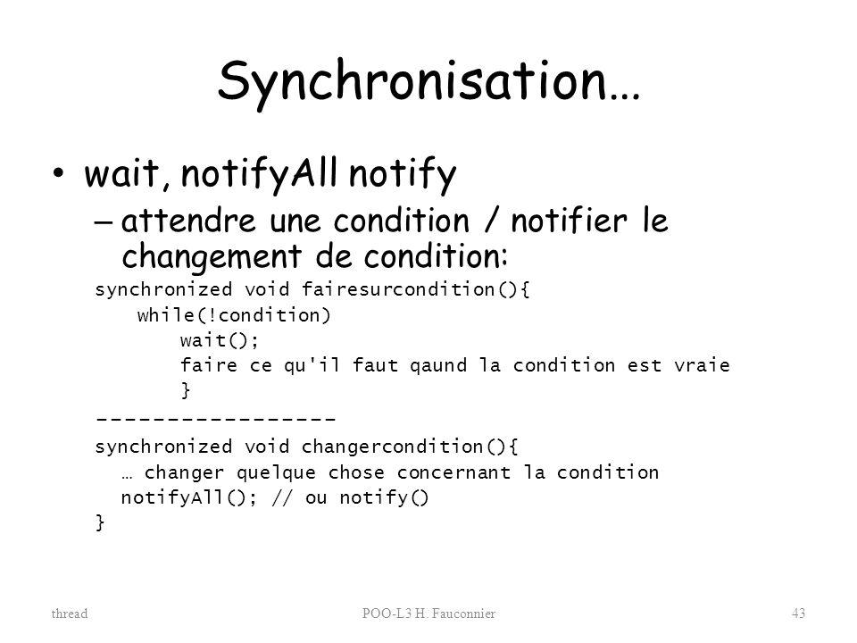 Synchronisation… wait, notifyAll notify