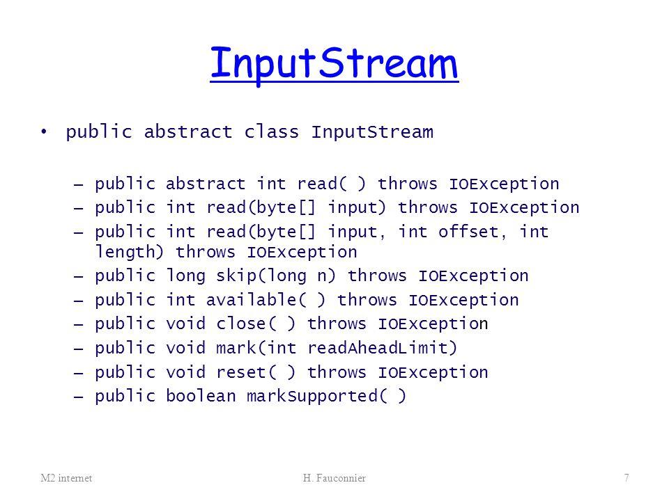 InputStream public abstract class InputStream