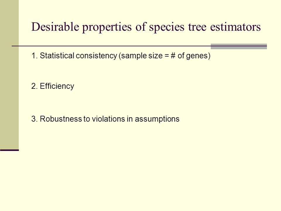 Desirable properties of species tree estimators