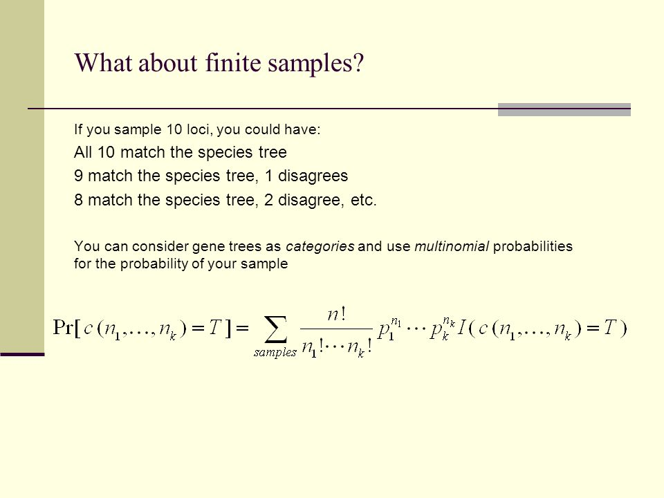 What about finite samples