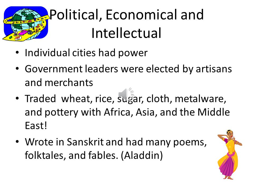 Political, Economical and Intellectual