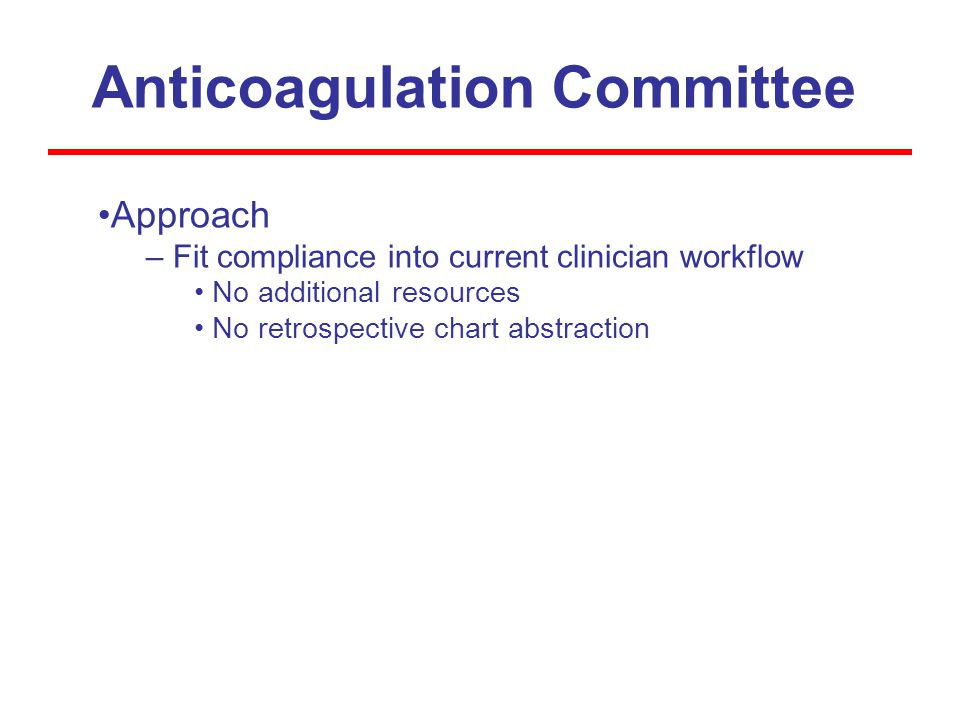 Anticoagulation Committee