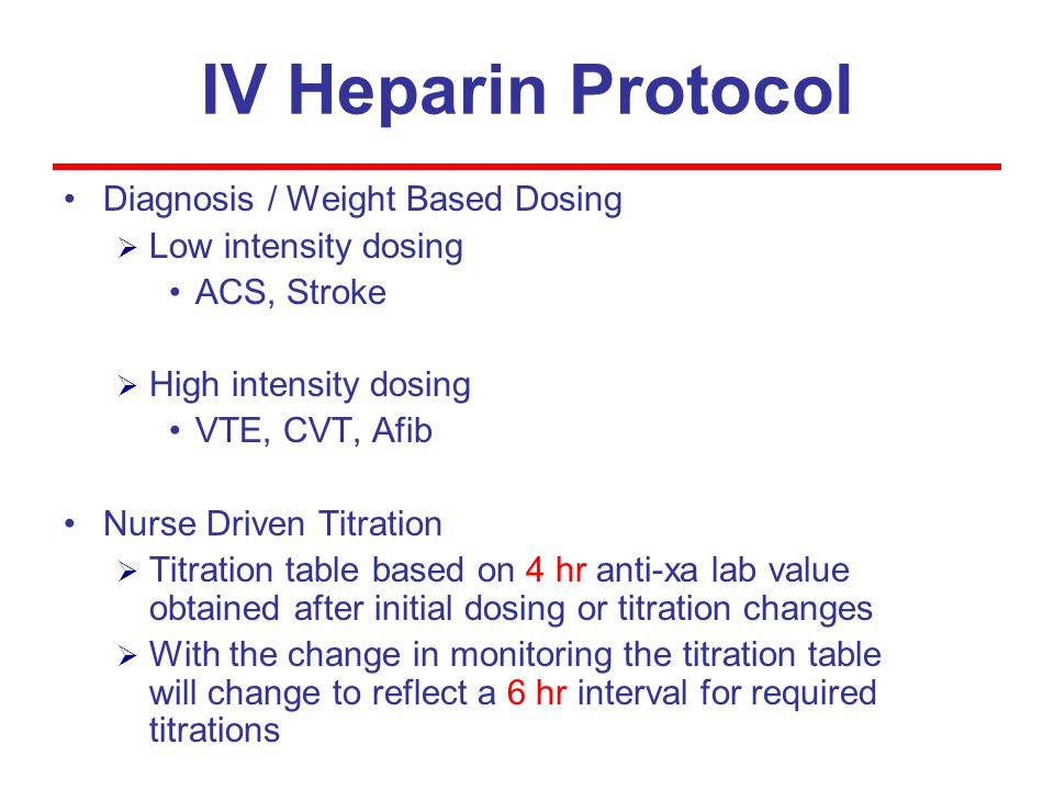 IV Heparin Protocol Diagnosis / Weight Based Dosing