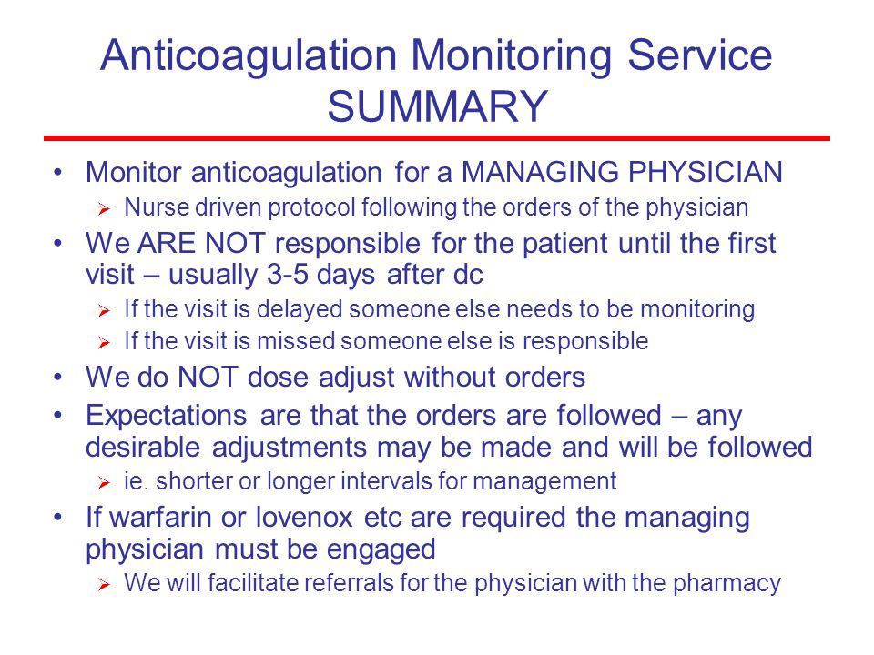 Anticoagulation Monitoring Service SUMMARY