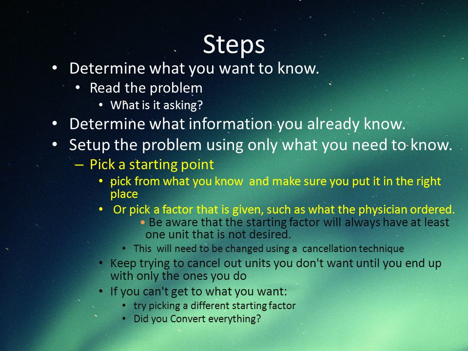 Steps Determine what you want to know.