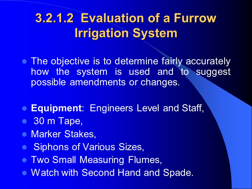 3.2.1.2 Evaluation of a Furrow Irrigation System