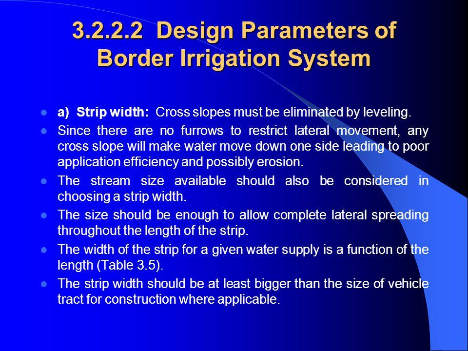 3.2.2.2 Design Parameters of Border Irrigation System
