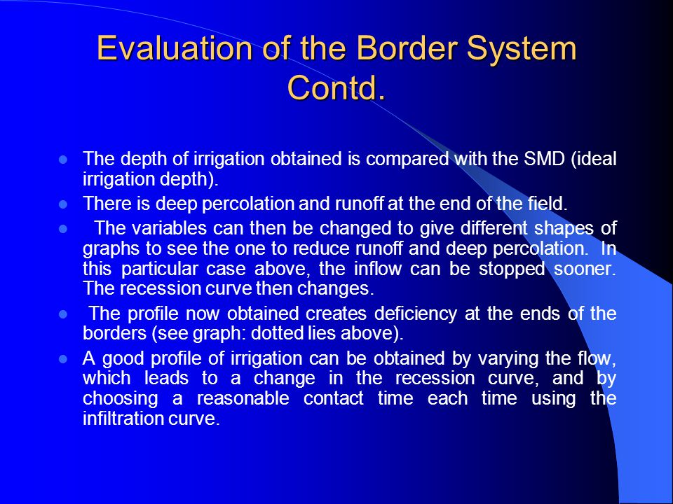Evaluation of the Border System Contd.