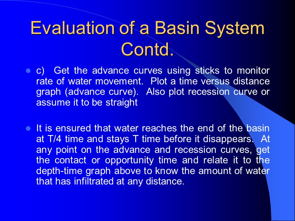 Evaluation of a Basin System Contd.
