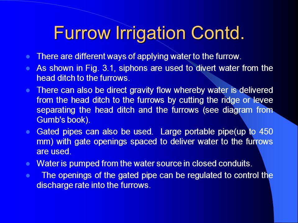 Furrow Irrigation Contd.