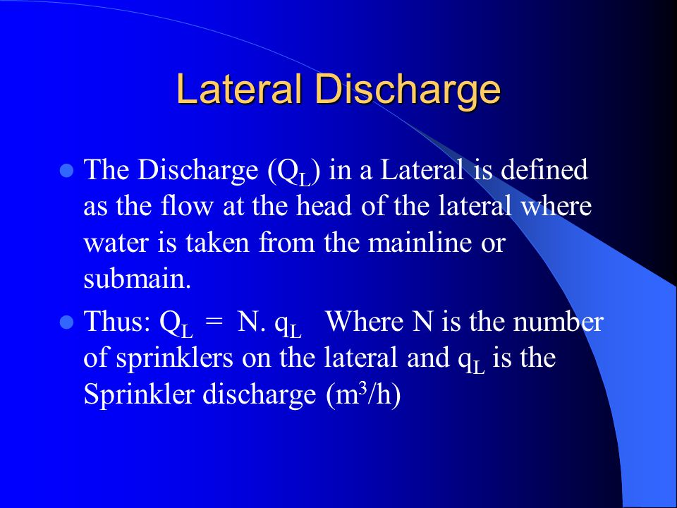 Lateral Discharge