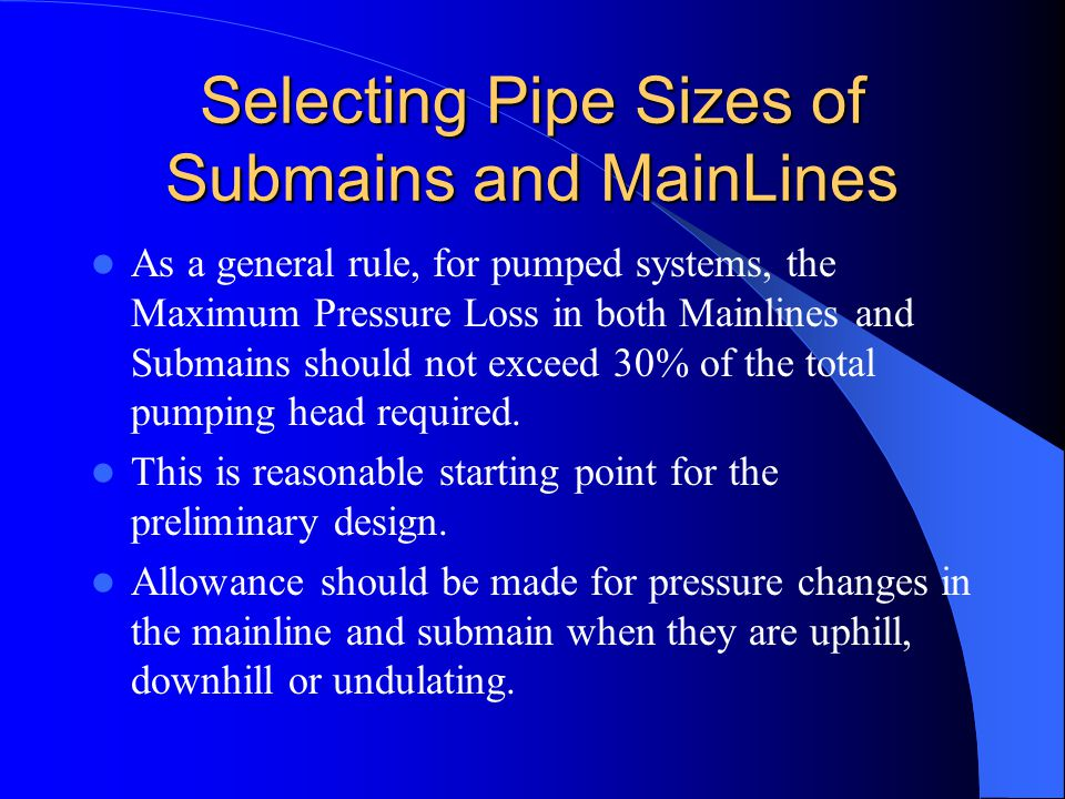 Selecting Pipe Sizes of Submains and MainLines