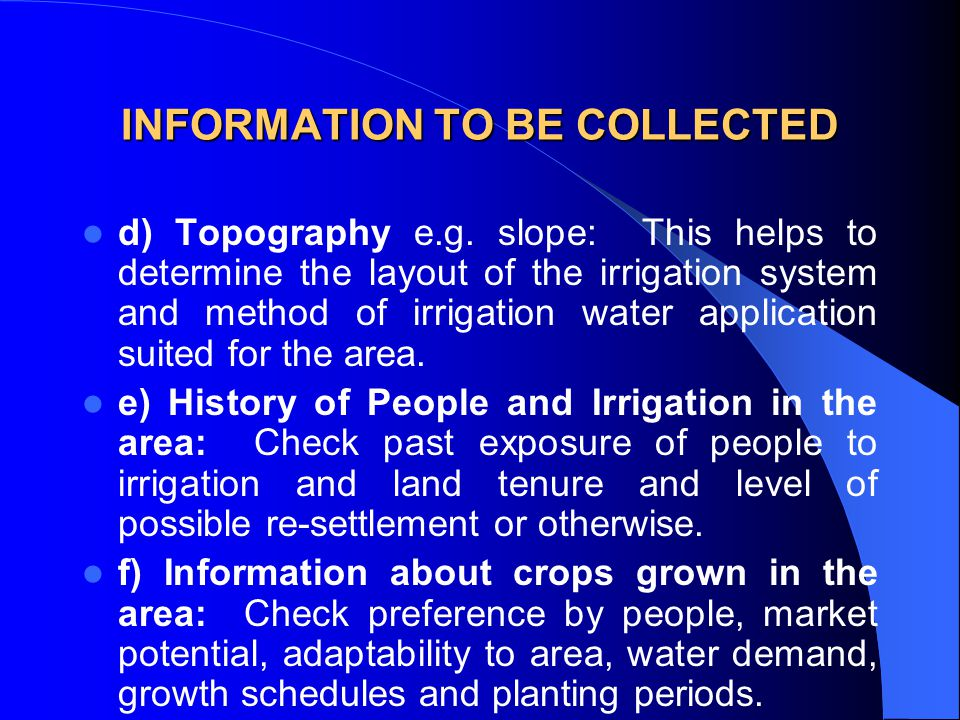 INFORMATION TO BE COLLECTED
