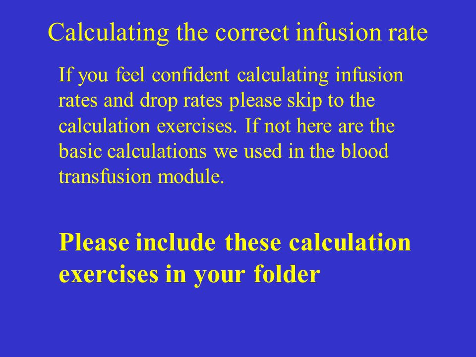 Calculating the correct infusion rate