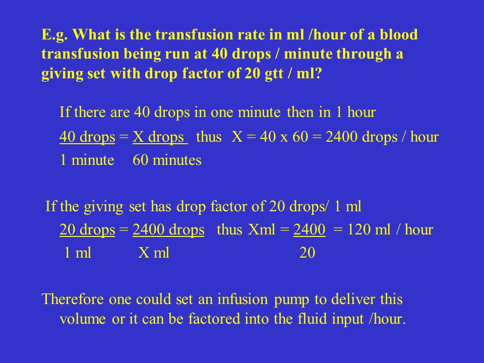 If there are 40 drops in one minute then in 1 hour