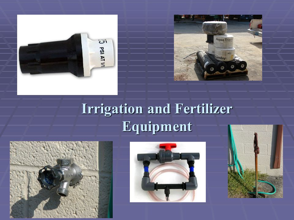 Irrigation and Fertilizer Equipment