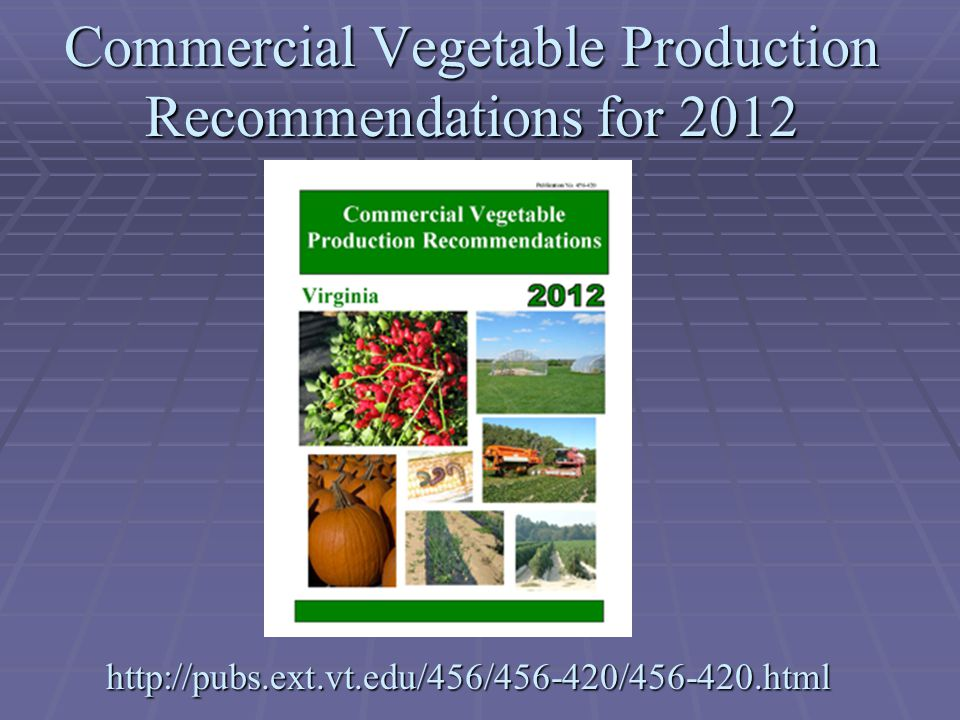 Commercial Vegetable Production Recommendations for 2012