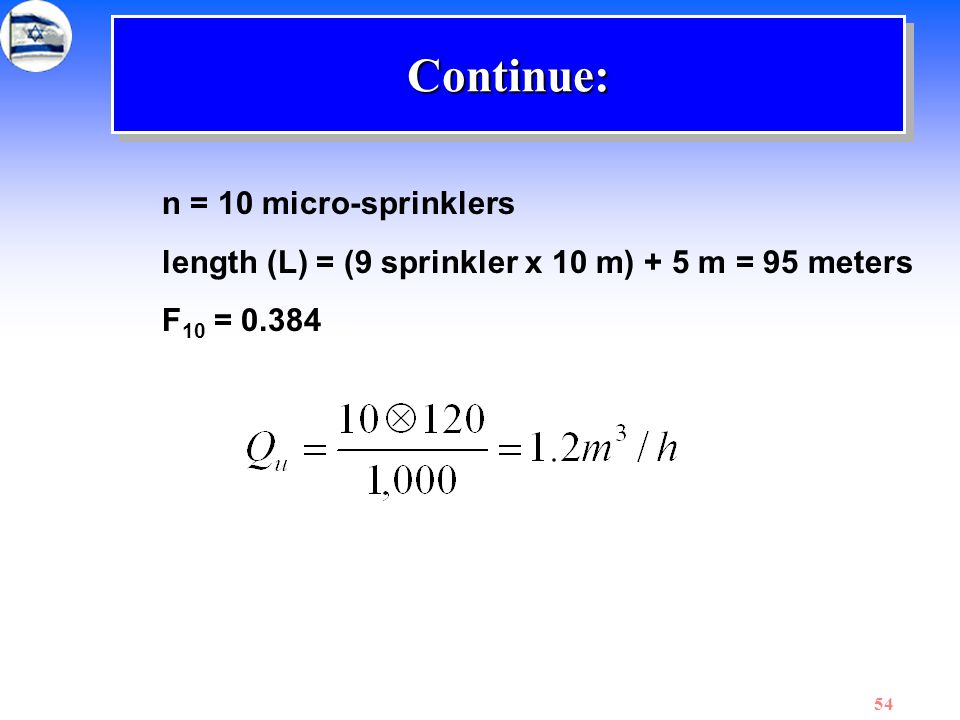 Continue: n = 10 micro-sprinklers