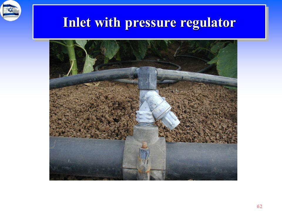 Inlet with pressure regulator