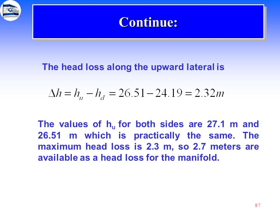 Continue: The head loss along the upward lateral is