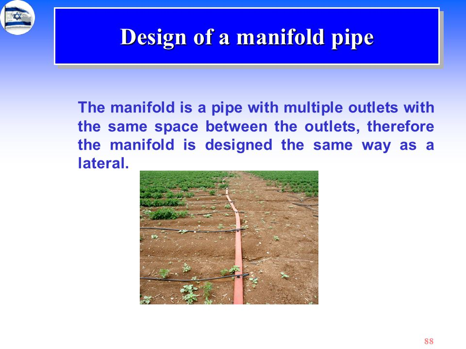 Design of a manifold pipe