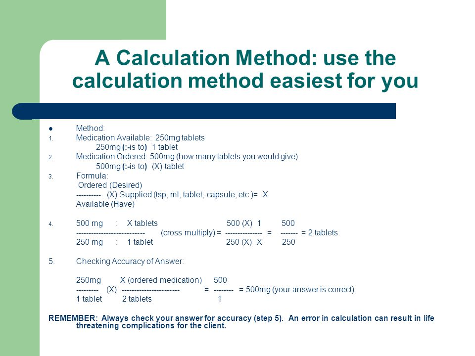 A Calculation Method: use the calculation method easiest for you