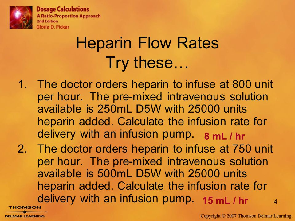 Heparin Flow Rates Try these…