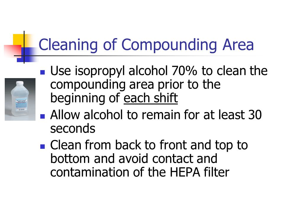 Cleaning of Compounding Area