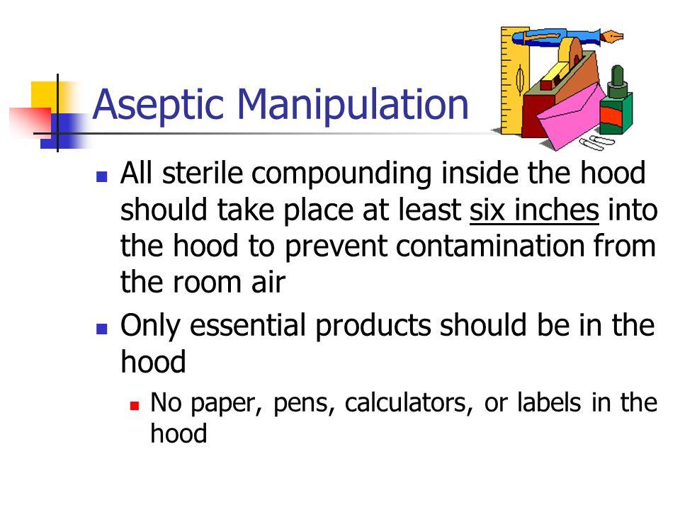 Aseptic Manipulation