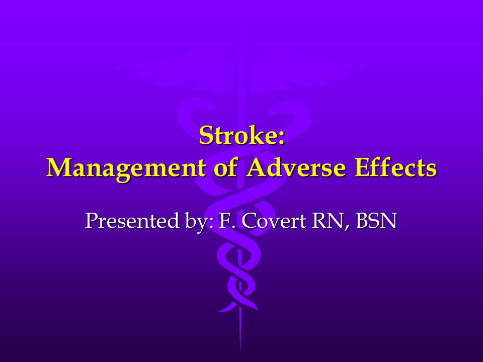 Stroke: Management of Adverse Effects