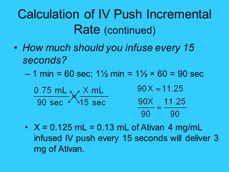 Calculation of IV Push Incremental Rate (continued)