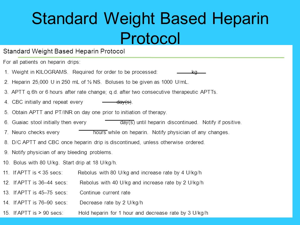 Standard Weight Based Heparin Protocol