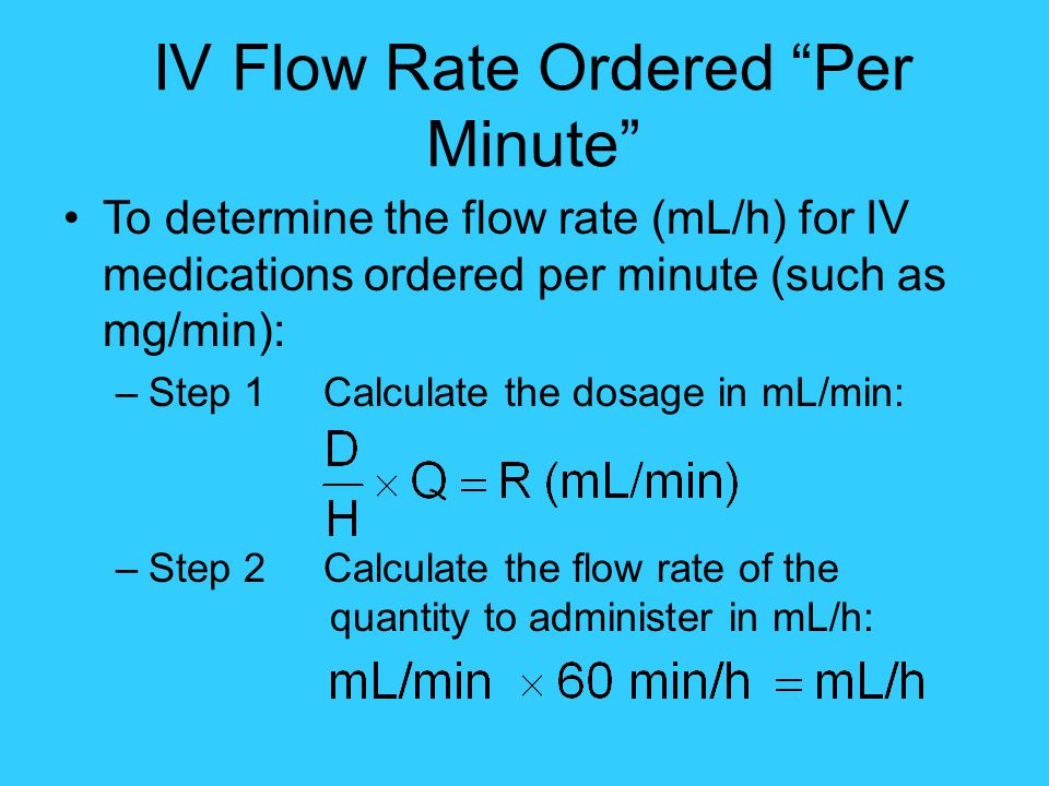 IV Flow Rate Ordered Per Minute