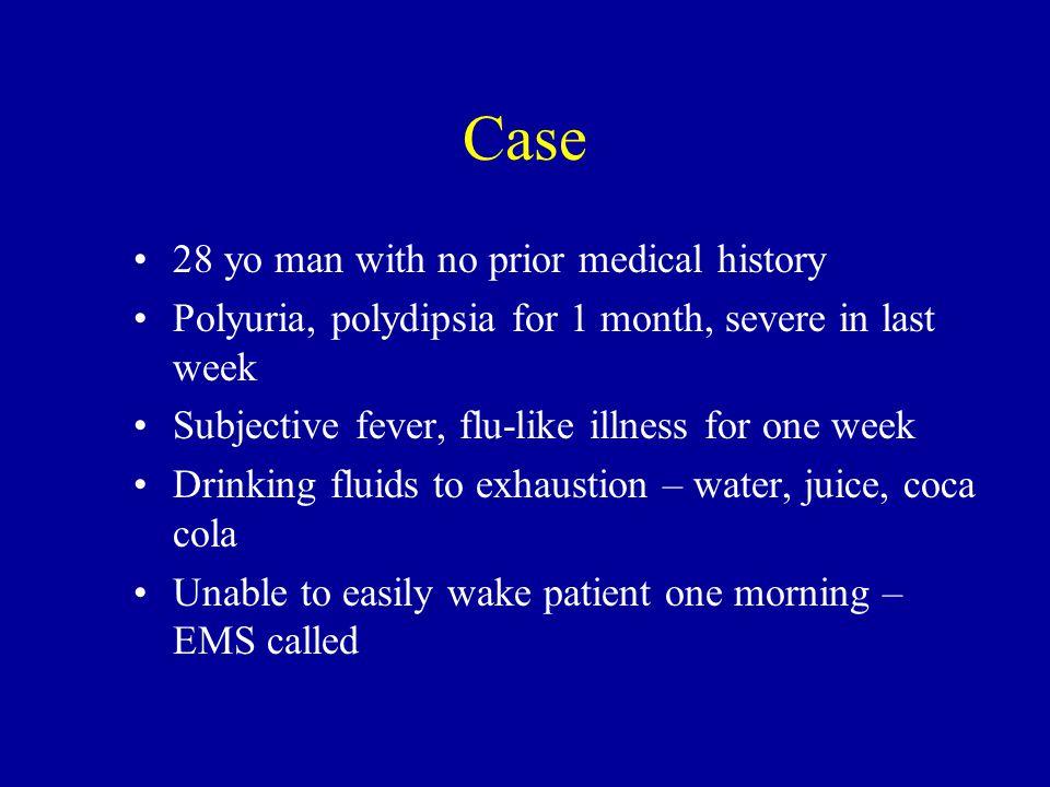 Case 28 yo man with no prior medical history