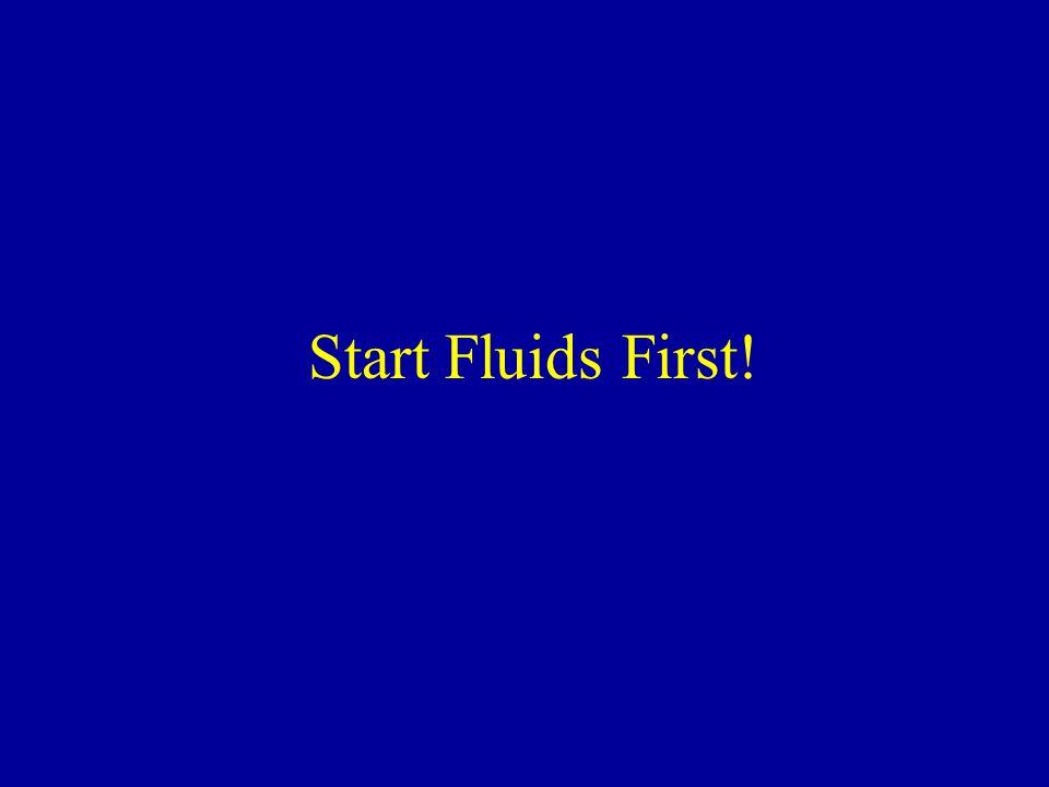Start Fluids First!
