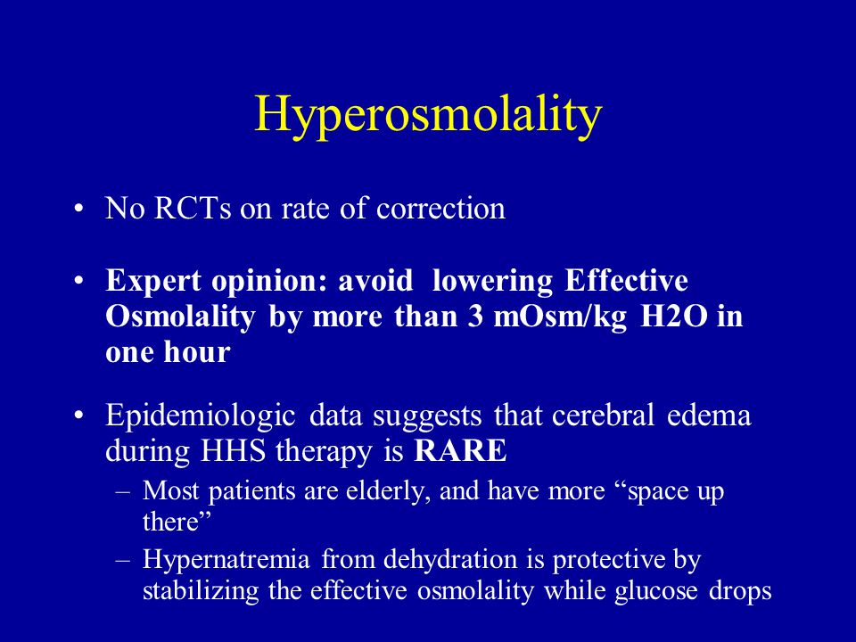 Hyperosmolality No RCTs on rate of correction
