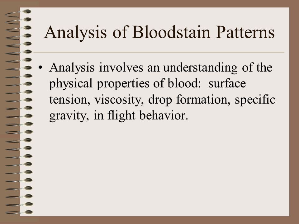 Analysis of Bloodstain Patterns