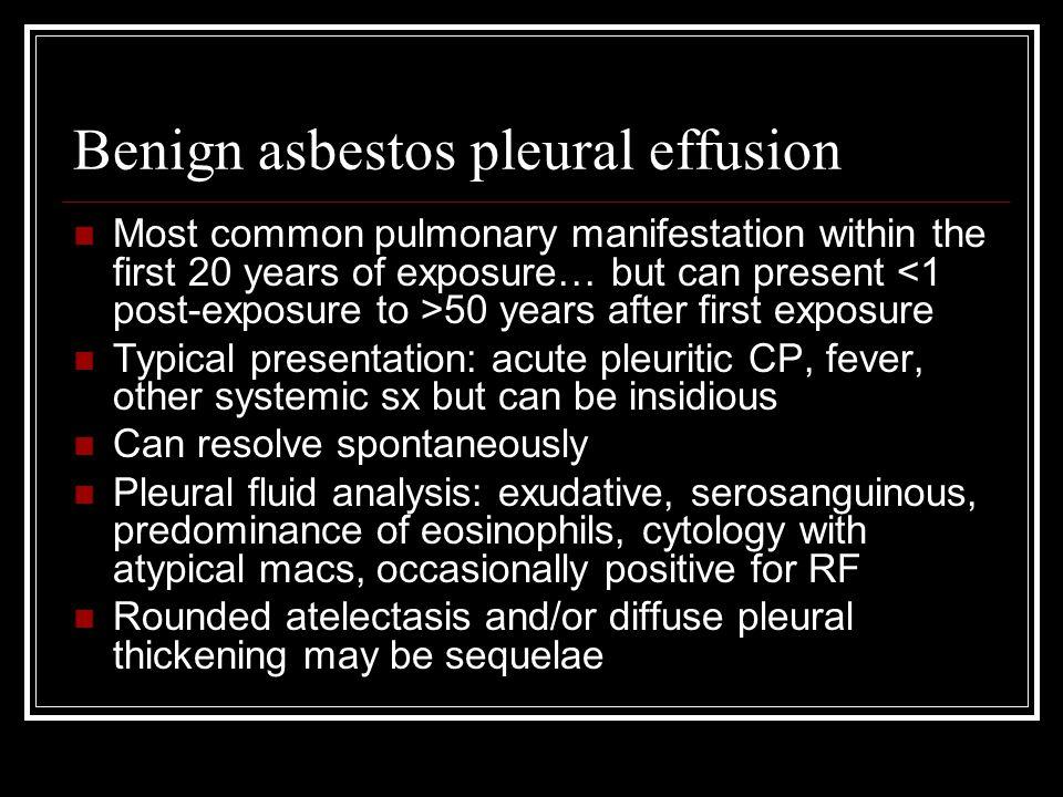 Benign asbestos pleural effusion