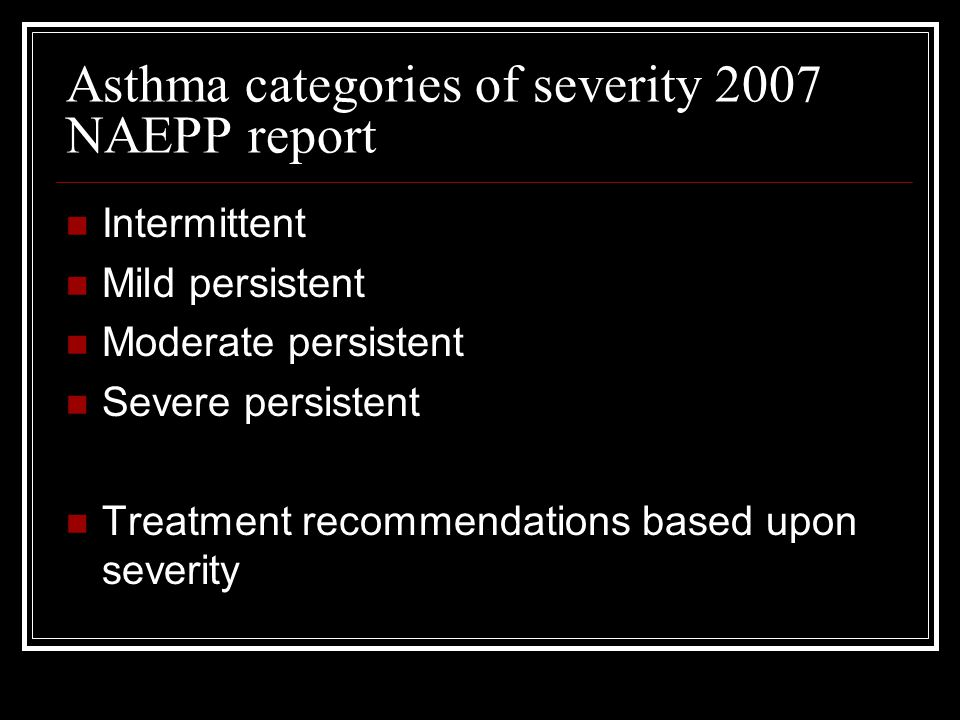 Asthma categories of severity 2007 NAEPP report