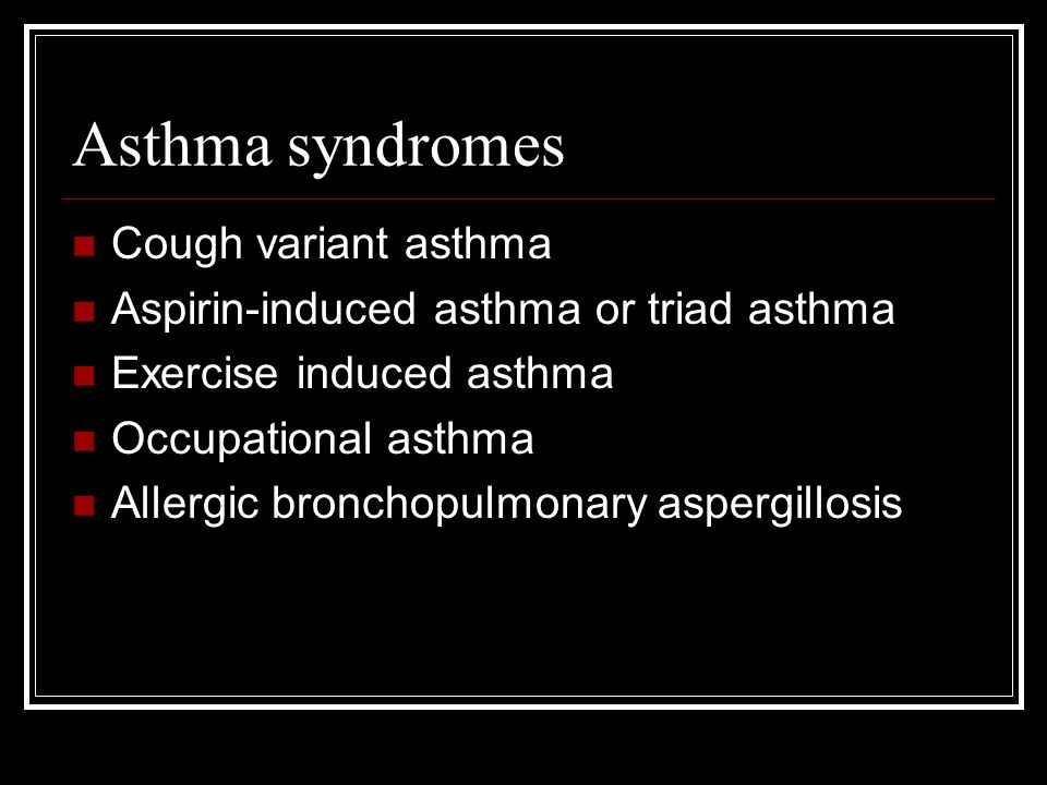 Asthma syndromes Cough variant asthma