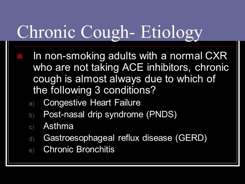Chronic Cough- Etiology