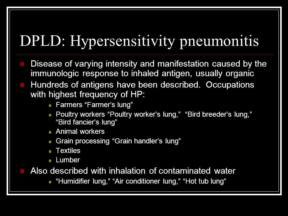 DPLD: Hypersensitivity pneumonitis