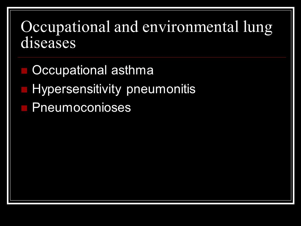 Occupational and environmental lung diseases
