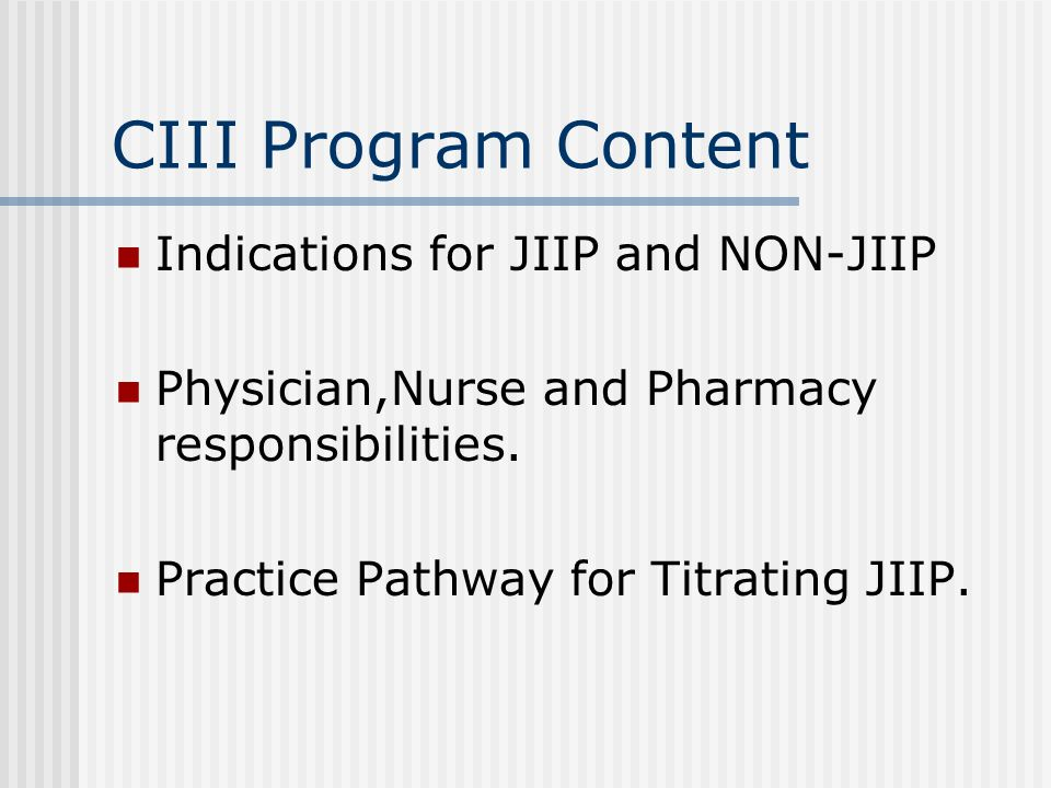 CIII Program Content Indications for JIIP and NON-JIIP
