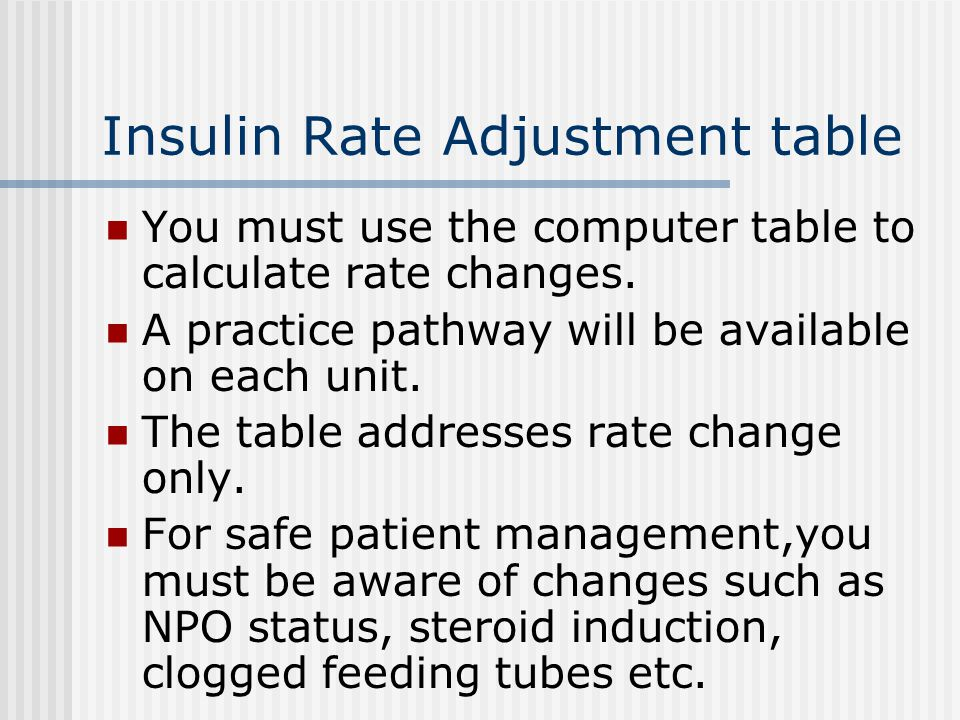 Insulin Rate Adjustment table