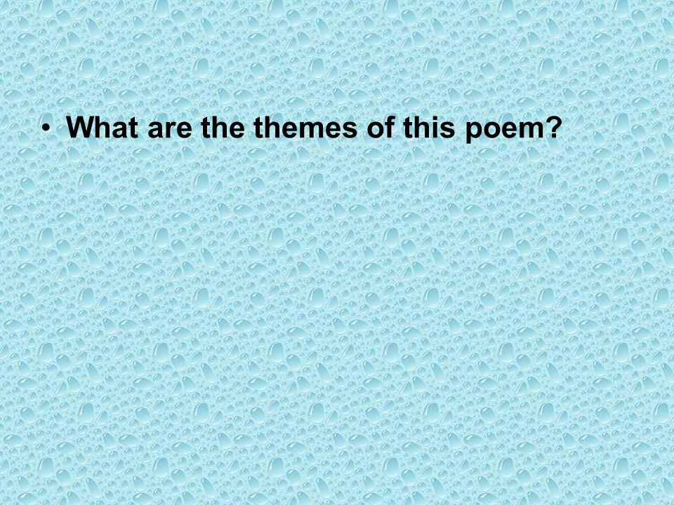 What are the themes of this poem