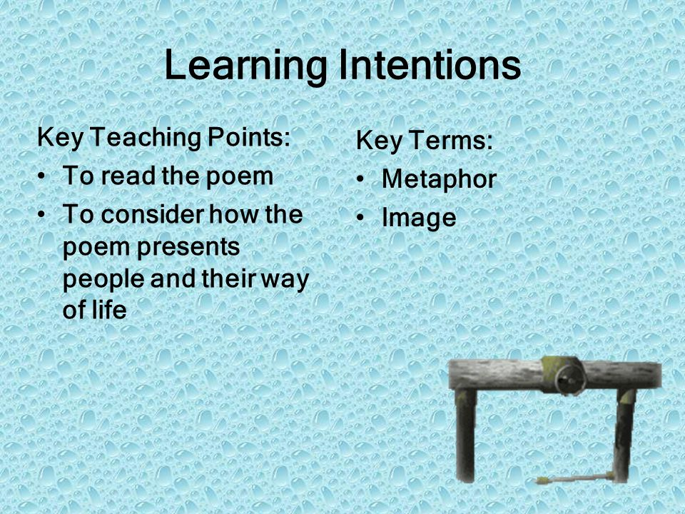 Learning Intentions Key Teaching Points: Key Terms: To read the poem
